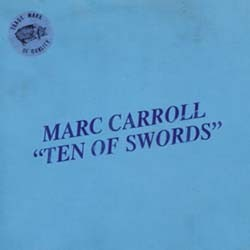 Marc Carroll - 10 Of Swords CD - HNCD03