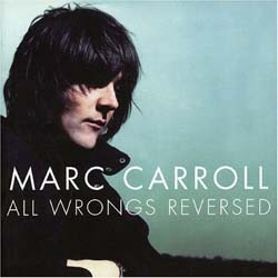 Marc Carroll - All Wrongs Reversed CD - HNCD04