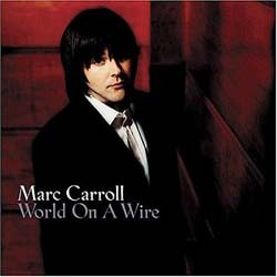 Marc Carroll - World On A Wire CD - HNCDX02