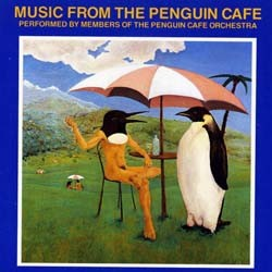 The Penguin Cafe Orchestra - Music From The Penguin Cafe CD - 50999 2127332