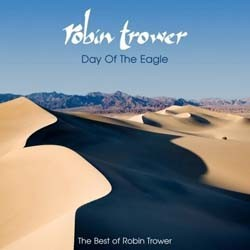 Robin Trower - Day Of The Eagle (The Best Of) CD - I-2150002