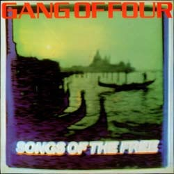 Gang Of Four - Songs Of The Free CD - 50999 2345862