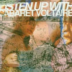 Cabaret Voltaire - Listen Up With CD - I-256 7005