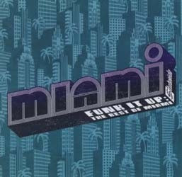 Miami - Funk It Up: The Best Of CD - I-311 1672