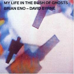 Brian Eno / David Byrne - My Life In The Bush Of Ghosts CD - 00946 3313412