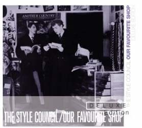 The Style Council - Our Favourite Shop (Deluxe Edition) CD - 06024 9838703