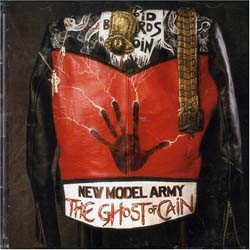 New Model Army - The Ghost Of Cain CD - I-353 5092