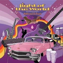 Light Of The World - Addicted To Funk: The An CD - I-355 4982