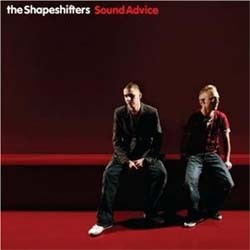Shapeshifters - Sound Advice CD - 00946 3555682