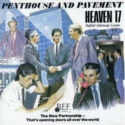 Heaven 17 - Penthouse And Pavement CD - I-3668022