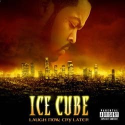 Ice Cube - Laugh Now, Cry Later CD - I-3673182