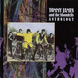 Tommy James And The Shondells - Anthology CD - 00946 3788412