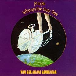 Van Der Graaf Generator - H To He Who Am The Only CD - I-474 8882