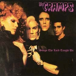 The Cramps - Songs The Lord Taught Us CD - I-493 8362