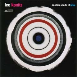 Lee Konitz - Another Shade Of Blue CD - I-498 2222