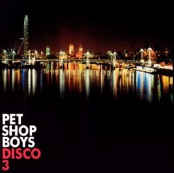 Pet Shop Boys - Disco 3 CD - 07243 5821402