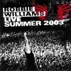 Robbie Williams - Live Summer 2003 CD - 07243 5946432