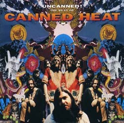 Canned Heat - Uncanned Best Of CD - I-CDEM 1543