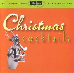 Ultra Lounge - Christmas Cocktails CD - I-CDEMS 1600