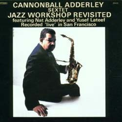Adderley Cannonball - Jazz Workshop Revisted CD - I-CDJ 5294412