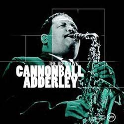 Adderley Cannonball - Definitive CD - I-CDJ 5400402
