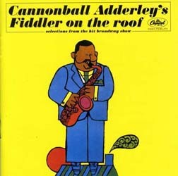 Adderley Cannonball - Fiddler On The Roof CD - I-CDJ 5423092