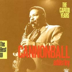 Adderley Cannonball - Capitol Yrs Best Of CD - I-CDJ 7954822