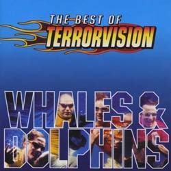 Terrorvision - Whales And Dolphins Best Of CD - I-CDP 5230322