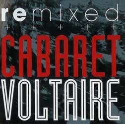 Cabaret Voltaire - Remixed Best Of CD - I-CDP 5325732