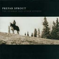 Prefab Sprout - Gunman And Other Stories CD - I-CDP 5326132