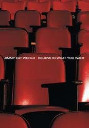 Jimmy Eat World - Believe In What You Want DVD - 06024 9864247