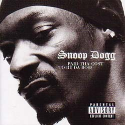 Snoop Dogg - Paid Tha Cost To Be Tha CD - I-CDP 5391572