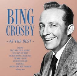 Bing Crosby - At His Best CD - I-CDP 5413432