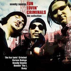 Fun Lovin' Criminals - Scooby Snacks The Collection CD - I-CDP 5902062