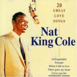Nat King Cole - 20 Greatest Love Songs CD - I-CDP 7486142