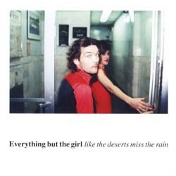 Everything But The Girl - Like The Deserts Miss The Rain CD - I-CDV 5426162