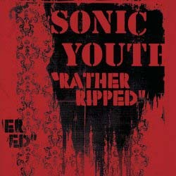 Sonic Youth - Rather Ripped CD - 06024 9878302