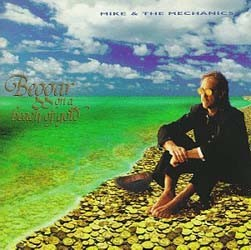 Mike And The Mechanics - Beggar On A Beach Of Gold CD - I-CDV 8401432