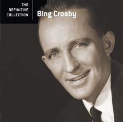 Bing Crosby - The Definitive Collection CD - 06024 9881758