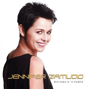 Jennifer Zamudio - Die Lewe is 'n Liedjie CD - JLZCD004