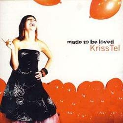 KrissTel - Made To Be Loved CD - LBMD024