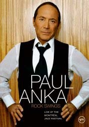Paul Anka - Rock Swings - Live At The Montreal Jazz Festival DVD - 06024 9889000