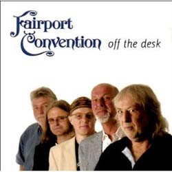 Fairport Convention - Off The Desk CD - MG2CD 043