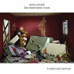 Sonic Youth - The Destroyed Room CD - 06025 1715711