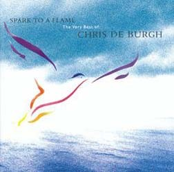 Chris De Burgh - Spark To A Flame CD - MMTCD 2122