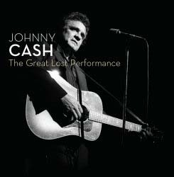 Johnny Cash - The Great Lost Performance CD - 06025 1733996