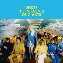 Under The Influence Of Giants - Under The Influence Of Giants CD - 06025 1735014