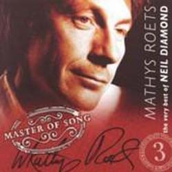 Mathys Roets - Master Of Song 3 - The Very Best Of Neil Diamond CD - MVA 19