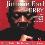 Jimmie Earl Perry - Knocking On Heavens Door CD - NEXTCD285