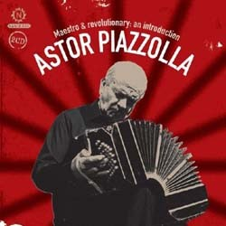 Astor Piazzolla - Maestro & Revolutionary CD - NSDCD 009